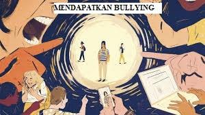 Mendapatkan Bullying