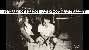 40 Years of Silence : An Indonesian Tragedy